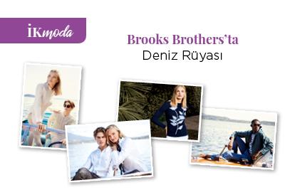 Brooks Brothers'ta Deniz Rüyası