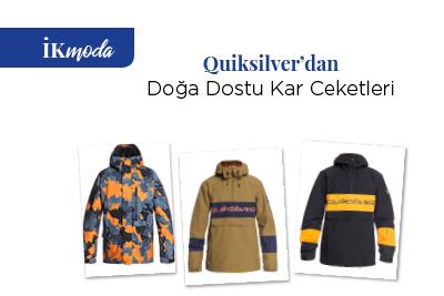 Quiksilver'dan Doğa Dostu Kar Ceketleri