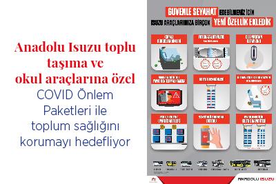 Anadolu Isuzu personel servislerine, okul araçlarına ve toplu taşımaya özel COVID Önlem Paketleri ile toplum sağlığını korumayı hedefliyor
