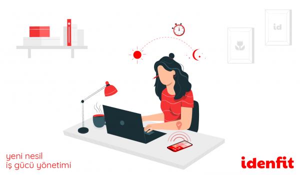 Idenfit, evden çalışma döneminde İK teknolojileri alanında akıllı çözümler sunuyor!
