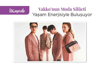 Vakko'nun Moda Silüeti, Yaşam Enerjisiyle Buluşuyor