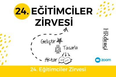 24. Eğitimciler Zirvesi - Online
