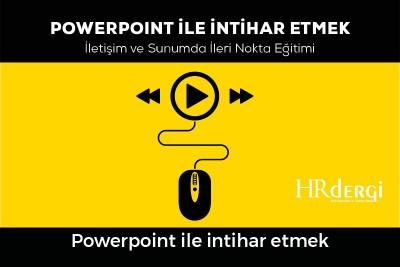 Powerpoint ile İntihar Etmek Eğitimi